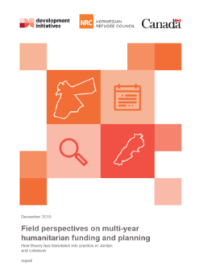 Report: Field perspectives on multi-year humanitarian funding and planning - how theory has translated into practise in Jordan and Lebanon.